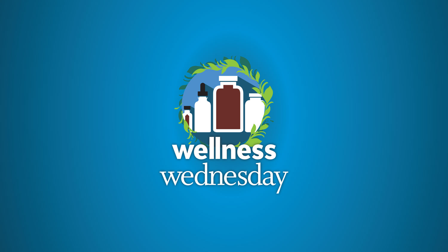 Image for <del>May Wellness Wednesday</del>